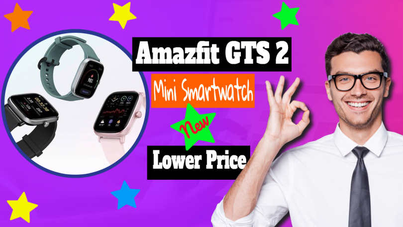 "Amazfit GTS 2 Mini Smartwatch featured image with text:""New Amazfit GTS 2 Mini smartwatch shrinks the display""."