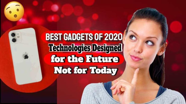 """Image with text: """"Best Gadgets of 2020""""."""