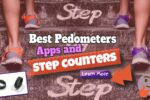 Best Pedometers Apps and Step Counters for Tracking Your Activity in 2021
