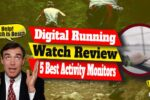 Digital Running Watch Review – 5 Best Activity Monitors for Field Event Training