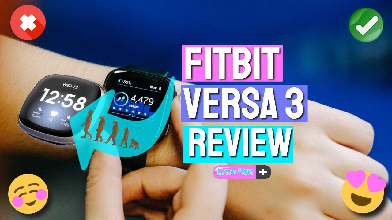 "Image text: ""Fitbit Versa 3 Review""."