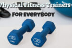 Personal Fitness Trainer Available For Everybody